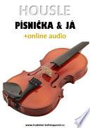 Housle, písnička & já (+online audio)