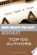 Who Wrote the Best Books Top 100 Authors