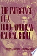 The Emergence of a Euro-American Radical Right