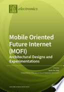 Mobile Oriented Future Internet (MOFI)