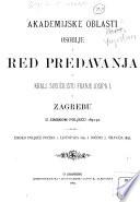 Akademijske oblasti osoblje i red predavanja u kralj. sveučilištu Franje Josipa I. u Zagrebu u zimskom poljeću 1891-92 ...