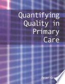 Quantifying Quality in Primary Care