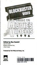 Blockbuster Video guide to movies and videos, 1996 Edition This Ultimate Video Guidebook