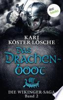 Die Wikinger Saga   Band 2  Das Drachenboot