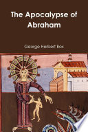 The Apocalypse Of Abraham : the apocalyptic movement', the apocalypse of abraham is...