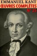 Oeuvres philosophiques, volume I, des premiers écrits à la critique de la raison pure