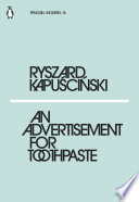An Advertisement for Toothpaste by Ryszard Kapuscinski