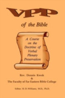 Verbal Plenary Preservation of the Bible  a Course on the Doctrine of Verbal Plenary Preservation