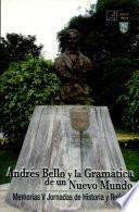 Andrés Bello y la gramática de un nuevo mundo