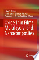 Oxide Thin Films  Multilayers  and Nanocomposites