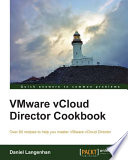 VMware vCloud Director Cookbook