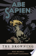 Abe Sapien Volume 1  The Drowning