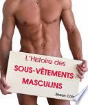 illustration L'Histoire des Sous-Vêtements Masculins