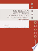 Us Indian Strategic Cooperation Into The 21st Century