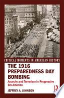 The 1916 Preparedness Day Bombing