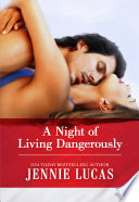 A Night of Living Dangerously