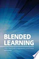 Blended Learning A Wise Giver S Guide To Supporting Tech Assisted Teaching