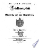 Königlich bayerisches Intelligenzblatt für die Oberpfalz und von Regensburg