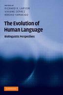 The Evolution of Human Language