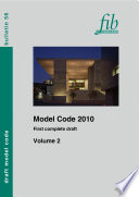 Model Code 2010 First Complete Draft Volume 2 book