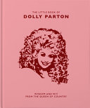 Book Little Book of Dolly Parton  Wisdom   Wit from the Queen of Country