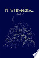 It Whispers    Book PDF
