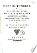 Elogio funebre di sua altezza reale Maria Clementina arciduchessa d'Austria principessa ereditaria delle Sicilie recitata nella cappella reale da Raffaele Mormile