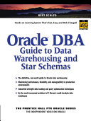 Oracle DBA Guide to Data Warehousing and Star Schemas