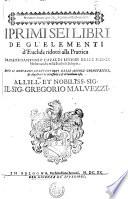 I primi sei libri de gl Elementi d Euclide
