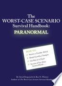 The Worst Case Scenario Survival Handbook  Paranormal