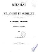 Weekblad voor notaris-ambt en registratie