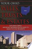 Your Ohio Wills  Trusts    Estates Explained Simply