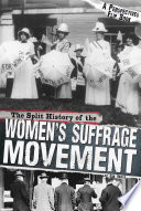 The Split History of the Women s Suffrage Movement Book PDF