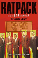 Rat Pack Confidential Sammy Davis Jr Dean Martin Peter Lawford Joey