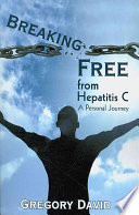 Breaking Free From Hepatitis C