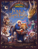 World Of Warcraft Folk Fairy Tales Of Azeroth