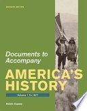 Documents for America s History  Volume 1