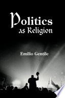 Politics as Religion