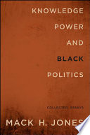 Knowledge  Power  and Black Politics