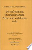 Die Aufrechnung im internationalen Privat- und Verfahrensrecht