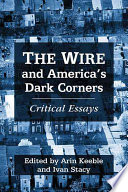The Wire and America s Dark Corners