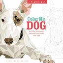 Ebook Trianimals: Color Me Dog Epub Cetin Can Karaduman Apps Read Mobile