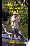 Confessions of a Fisherman   Other Lies