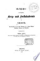 Geschichte der königlichen Berg- und Forstakademie in Schemnitz