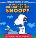 It was a Dark and Stormy Night  Snoopy