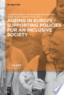 Ageing in Europe   Supporting Policies for an Inclusive Society