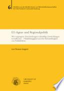 EU-Agrar- und Regionalpolitik : wie vergangene Entscheidungen zukünftige Entwicklungen beeinflussen. Pfadabhängigkeit und die Reformfähigkeit von Politikfeldern