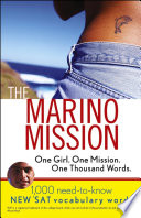 The Marino Mission  One Girl  One Mission  One Thousand Words