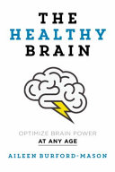 The Healthy Brain : brains are underperforming because they are undernourished....