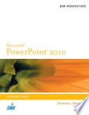 New Perspectives on Microsoft PowerPoint 2010  Introductory